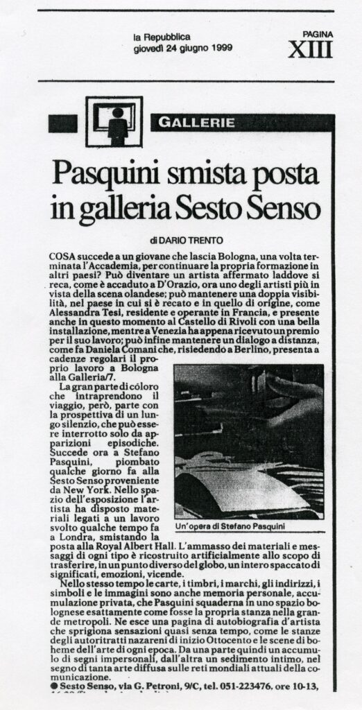 """Dario Trento: """"Pasquini smista posta in galleria Sesto Senso"""", 1999"""